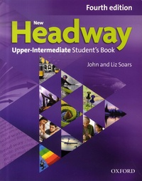 John Soars et Liz Soars - New Headway Upper-Intermediate - Student's Book.