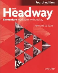 John Soars et Liz Soars - New Headway - Elementary Workbook without key.