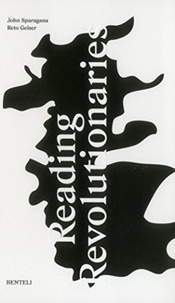 John Sparagana et Reto Geiser - Reading Revolutionaries.