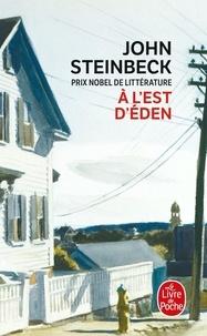 John Steinbeck - A l'Est d'Eden.