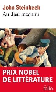 John Steinbeck - Au Dieu inconnu.