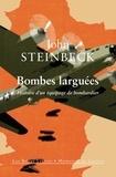 John Steinbeck - Bombes larguées - Histoire d'un équipage de bombardier.