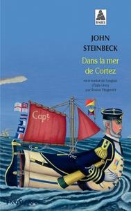 John Steinbeck - Dans la mer de Cortez.
