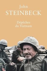 John Steinbeck - Dépêches du Vietnam.