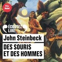 John Steinbeck et Lorànt Deutsch - Des souris et des hommes.