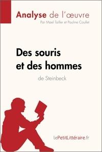 John Steinbeck et Maël Tailler - Des souris et des hommes.