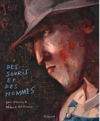John Steinbeck et Rébecca Dautremer - Des souris et des hommes.