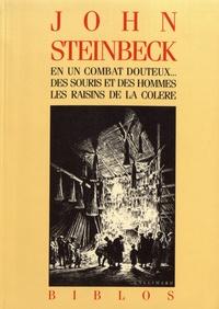 John Steinbeck - En un combat douteux... ; Des souris et des hommes ; Les Raisins de la colère.