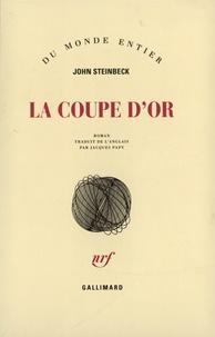 John Steinbeck - La coupe d'or.