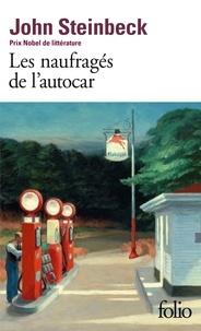 John Steinbeck - Les naufragés de l'autocar.