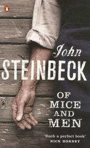 Of Mice and Men - John Steinbeck |