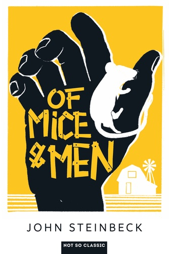 John Steinbeck - Of Mice and Men.
