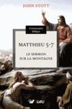 John Stott - Matthieu 5-7 - Le sermon sur la montagne.