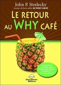 Lesmouchescestlouche.fr Le retour au Why Café Image