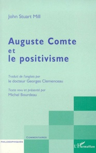 John Stuart Mill - Auguste Comte et le positivisme.