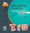 John T Hansen - Mémofiches Anatomie Netter - Tête et cou.