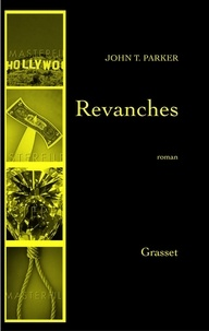 John T. Parker - Revanches.