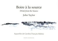 John Taylor - Boire a la source.