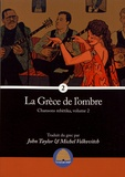 John Taylor et Michel Volkovitch - La Grèce de l'ombre - Chansons rebètika, volume 2.