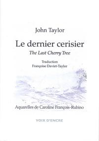 John Taylor - Le dernier cerisier.