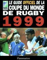 John Taylor - Le guide officiel de la Coupe du monde de rugby 1999.