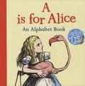 John Tenniel - A Is for Alice - An Alphabet Book.