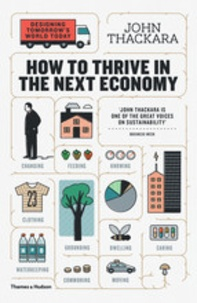John Thackara - How to thrive in the next economy?.