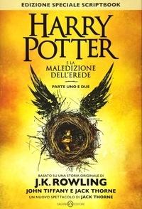 John Tiffany et Jack Thorne - Harry Potter e la maledizione dell'erede - Parte uno e due.