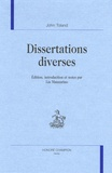 John Toland - Dissertations diverses.