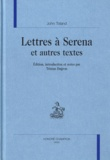 John Toland - Lettres à Serena et autres textes.