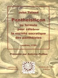 John Toland - Pantheisticon - Ou formule pour célébrer la société socratique des panthéistes.
