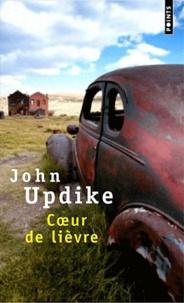 John Updike - Coeur de lièvre.