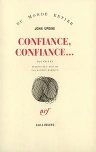 John Updike - Confiance, confiance....