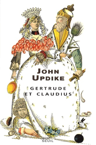 John Updike - Gertrude et Claudius.