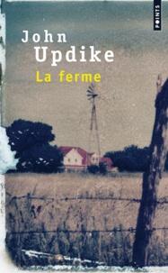 John Updike - La ferme.