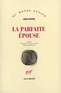John Updike - La parfaite épouse.