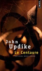 John Updike - Le Centaure.