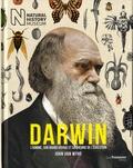 John van Wyhe - Darwin - L'homme, son grand voyage et sa théorie de l'évolution.