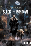 John Varley - Blues pour Irontown.