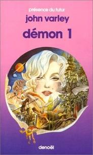 John Varley - Démon - Tome 1.