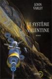 John Varley - Le système valentine.