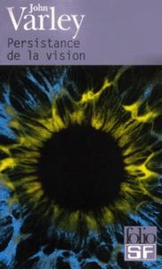 John Varley - Persistance de la vision.