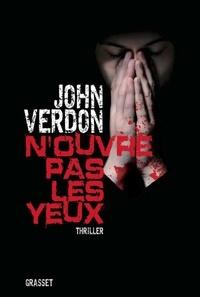 John Verdon - N'ouvre pas les yeux.
