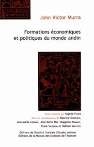 John Victor Murra - Formations économiques et politiques du monde andin.
