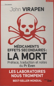John Virapen - Médicaments, effets secondaires : la mort.
