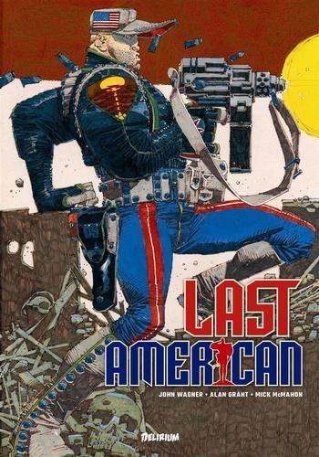 John Wagner et Alan Grant - Last American.