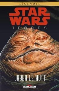 John Wagner - Star Wars - Icones T10 - Jabba Le Hutt.