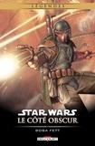 John Wagner - Star Wars - Le Côté obscur T07. NED - Boba Fett.