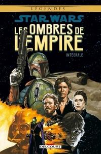 John Wagner et Kilian Plunkett - Star Wars : les ombres de l'Empire Intégrale : .
