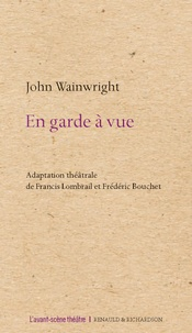 John Wainwright - En garde à vue.